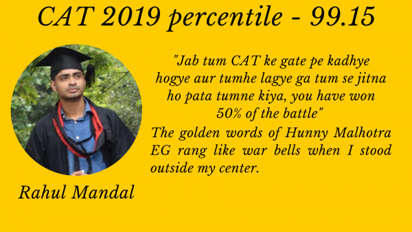 """""""I always thought 99+ percentiles is something which can be achieved only by toppers."""" My journey to 99+ in CAT 2019."""