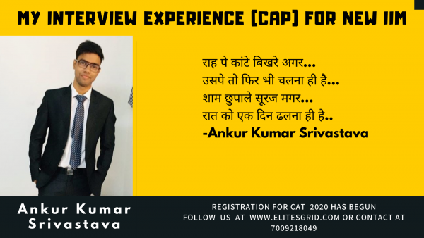 New IIM Interview/ CAP experience by Ankur | MBA – Elites grid blog