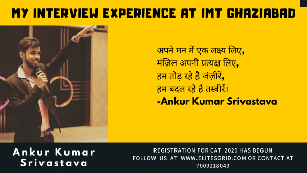 IMT Ghaziabad interview experience by Ankur – Elitesgrid
