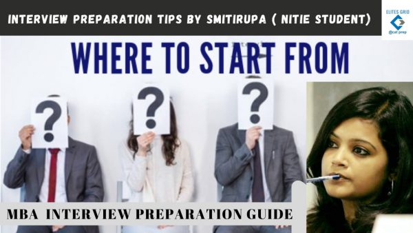 Interview preparation tips by Smitirupa | Interview guide